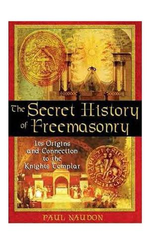 naudon_-_the_secret_history_of_freemasonry