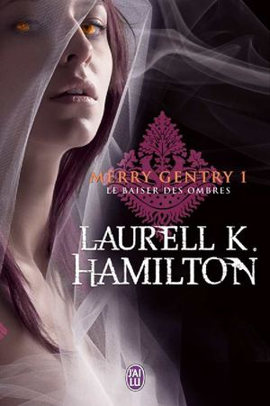 Le baiser des ombres - Merry Gentry 1