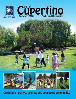 City of Cupertino Summer 2010 Parks & Recreation Brochure