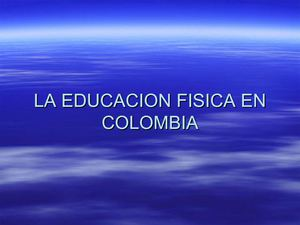 la eduacion fisica en colombia