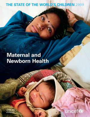 State of the World's Children - Maternal and Child Health 2009-ENG