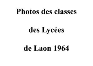 Photos des classes des Lycées de Laon de 1964
