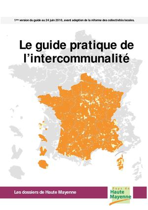 Guide pratique de l'intercommunalité (juin 2010)