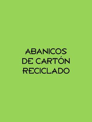 MINI-TUTORIAL: abanicos de carton reciclado