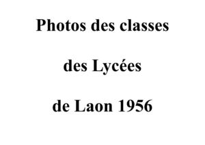 Photos des classes du Lycée de Laon de 1956