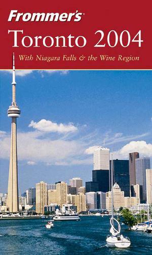 Frommer's Toronto 2004 - Hilary Davidson