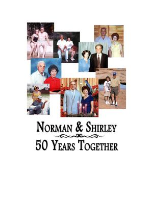 Norman & Shirley: 50 Years Together