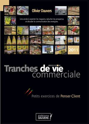 Tranches de Vie 2011 - Editions Dauvers