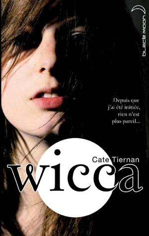 Wicca - Tome 1