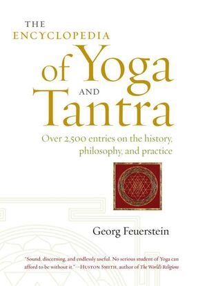 Encyclopedia of Yoga and Tantra HC