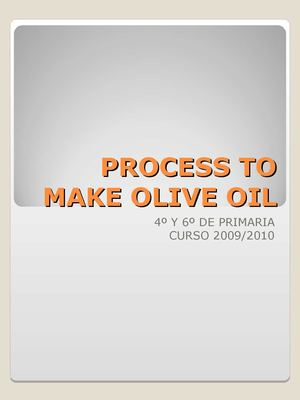 Process to make olive oil