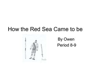 How the Red Sea Came to be by Owen Sull.