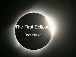 The First Eclipse by Dominic