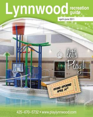 Let's Play - Lynnwood Recreation Guide Spring 2011