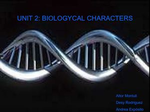 UNIT 2 - biologycal characters