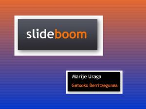 Slideboom tutorial MJ Gazte