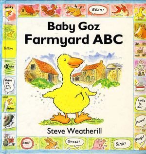 Baby Goz Farmyard ABC by Steve Weatherill