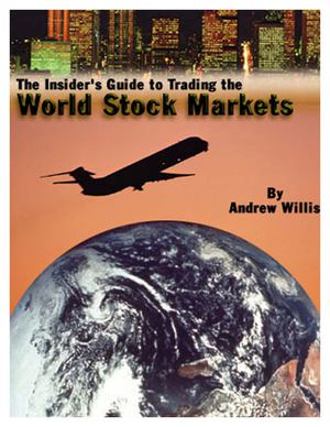 Andrew Willis - The Insiders Guide To Trading The World Stock Markets