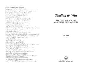Ari Kiev - 1998 - Trading To Win - The Psychology Of Mastering The Markets - Isbn 0471248428 - 26