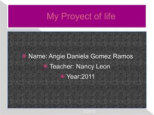 Proyect of life 2011