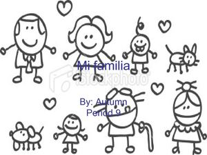 Mi famila By autumn 9b