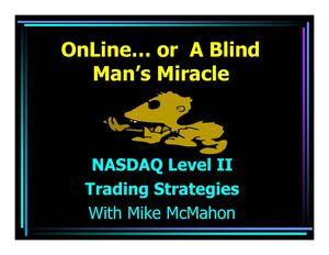 Mike McMahon's NASDAQ Level II Day Trading Strategies