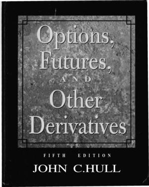 Options, Futures and Other Derivatives by John Hull