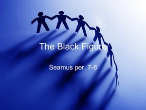 The Black Figure By Seamus