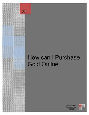 How can I Purchase Gold Online?