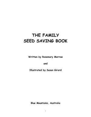 THE FAMILY SEED SAVING BOOK; by Rosemary Morrow