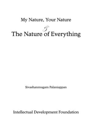 My nature, your nature and the nature of everything