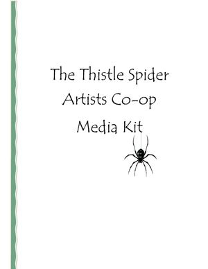 Thistle Spider Artists Co-op Media Kit