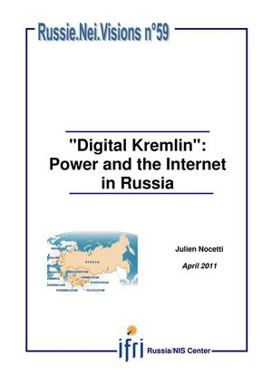 'Digital Kremlin': Power and the Internet in Russia