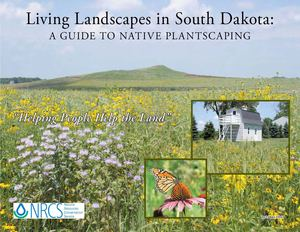 SD: Living Landscapes - A Guide to Native PlantScaping