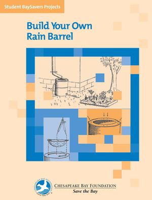 BaySaver: Build Your Own Rain Barrel