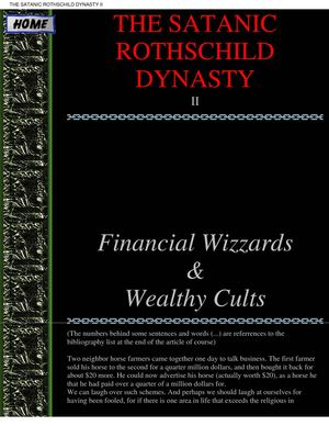 [conspiracy] The Satanic Rothschild Dynasty - Financial Wizzards and Wealthy Cults