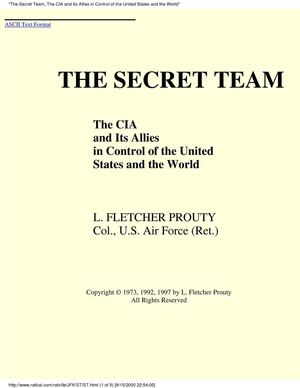 [conspiracy] The Secret Team - The CIA and Its Allies in Control of the United States and the World