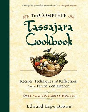 The Complete Tassajara Cookbook_PB