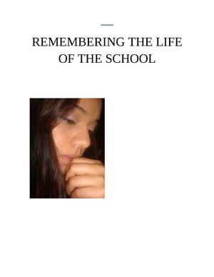 REMEMBERING THE LIFE OF THE SCHOOL