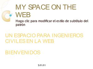 PRESENTATION MY SPACE ON THE WEB