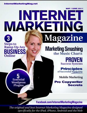 Internet Marketing Magazine - Issue3 - MayJun2011