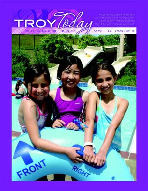 Troy Today Summer 2011 - v14 issue 2