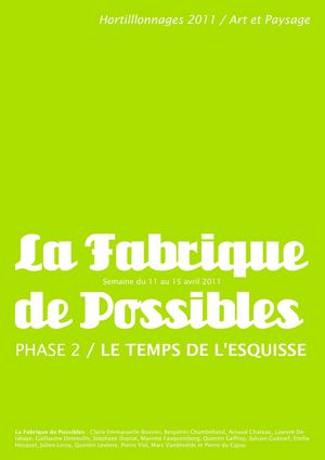 La Fabrique de Possibles / Le Temps de l'Esquisse