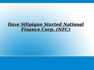 Dave Silipigno Started National Finance Corp.