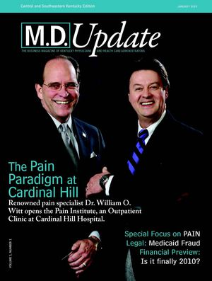 "January 2010 ""The Pain Paradigm at Cardinal Hill"" M.D. Update Central & Southeastern Kentucky Edition"