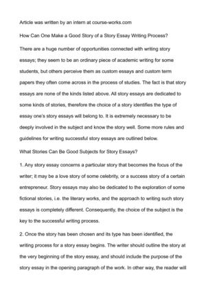 How Can One Make a Good Story of a Story Essay Writing Process?