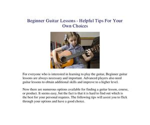 Beginner Guitar Lessons - Helpful Tips For Your Own Choices