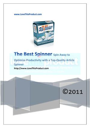The Best Spinner - Spin Away to Increase Productivity With The Best Quality Article Spinner
