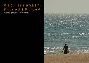 Photography - Mediterranean, Shared & Divided