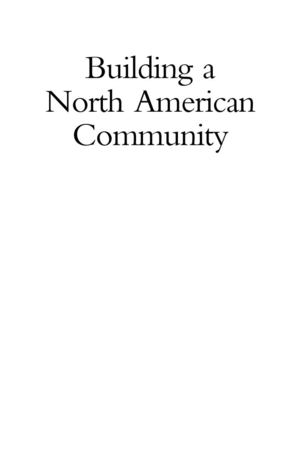 BUILDING A NORTH AMERICAN COMMUNITY (CFR, May 2005)